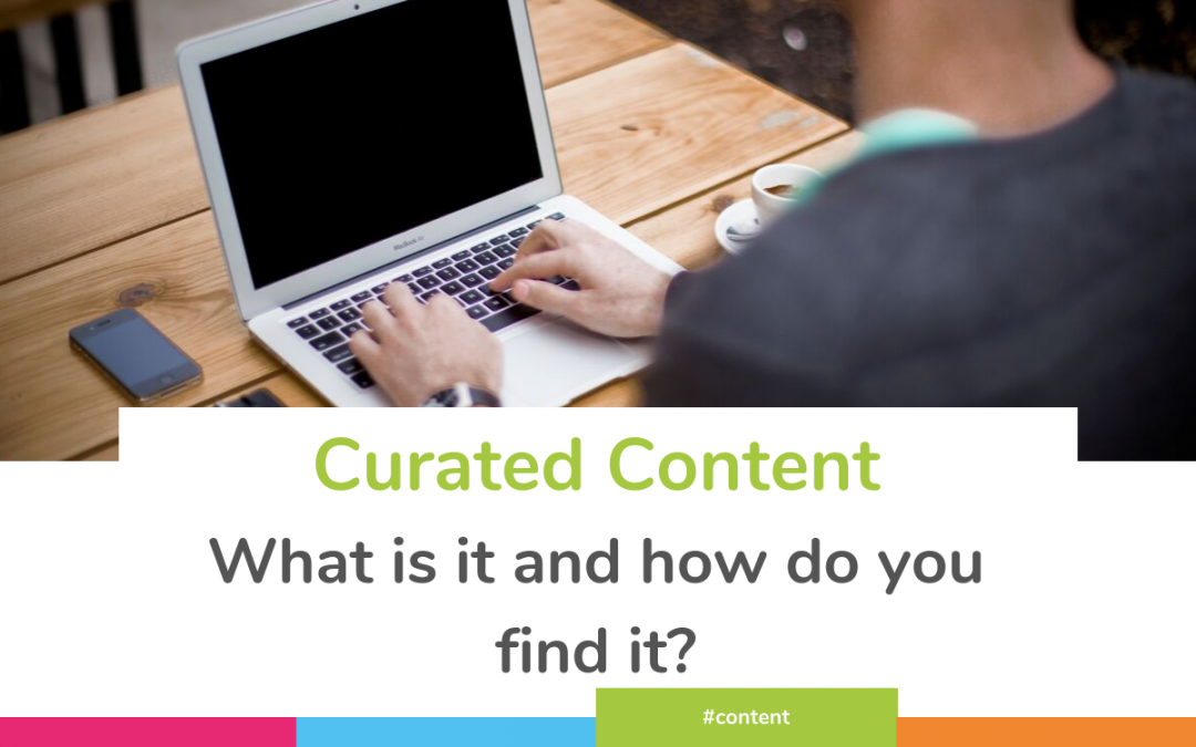 Curated Content – how to find it